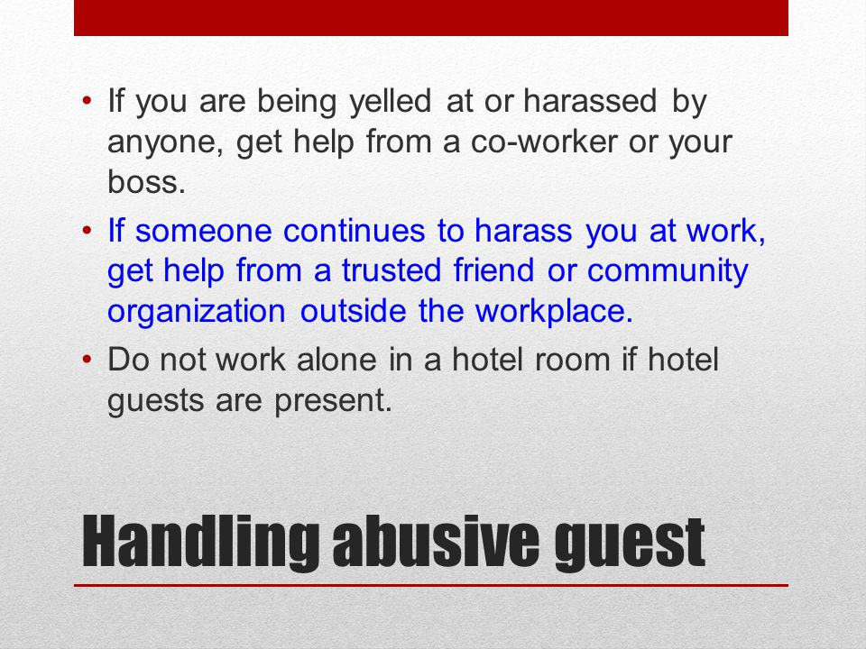 Handling abusive guest