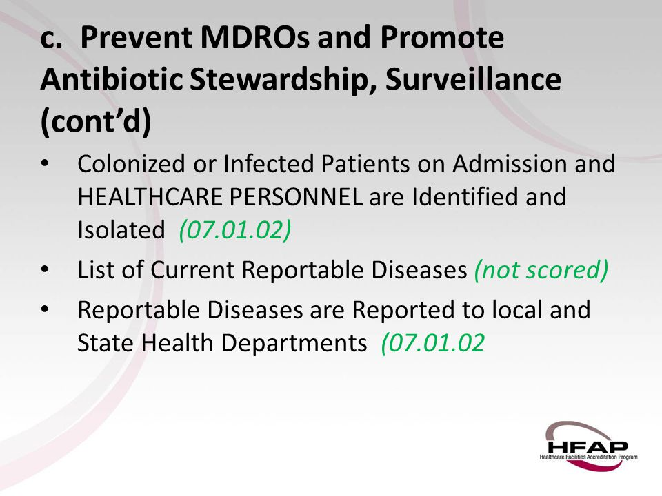 c. Prevent MDROs and Promote Antibiotic Stewardship, Surveillance (cont'd)