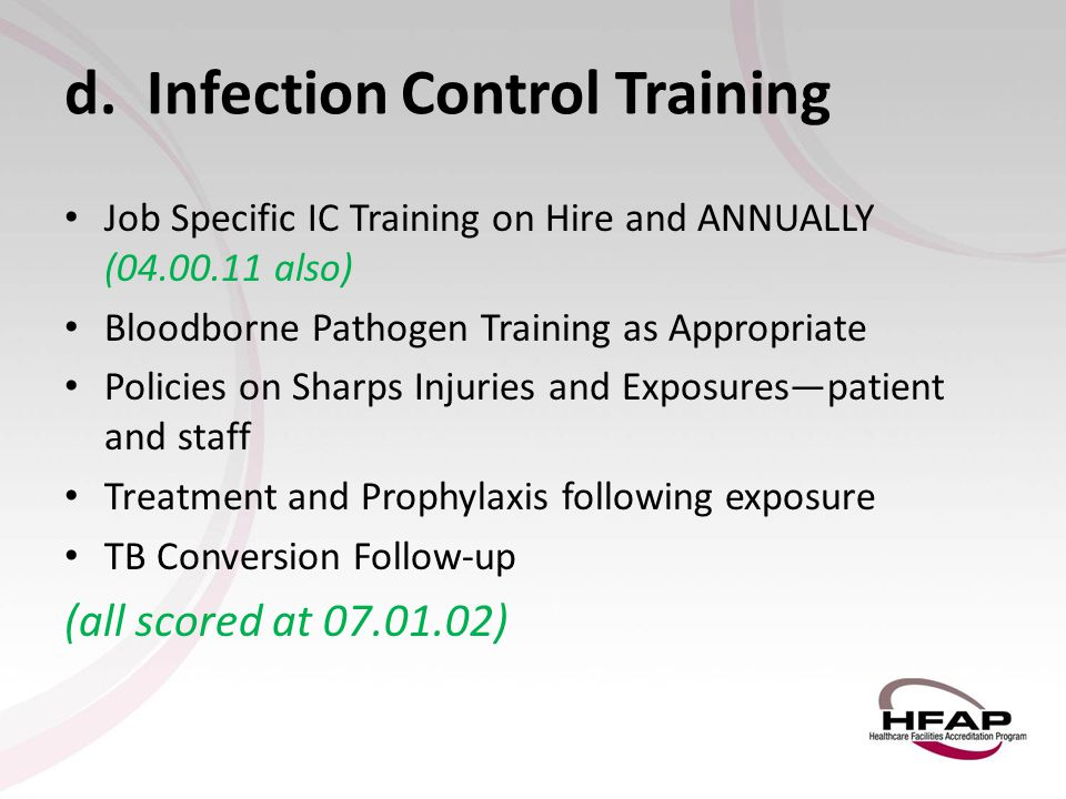 d. Infection Control Training