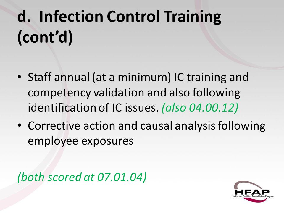 d. Infection Control Training (cont'd)