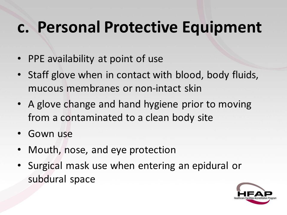 c. Personal Protective Equipment