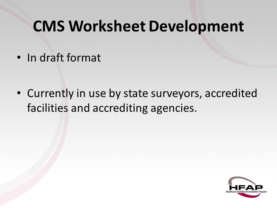 CMS Worksheet Development
