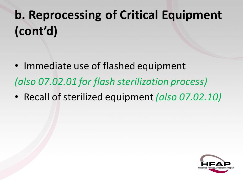 b. Reprocessing of Critical Equipment (cont'd)