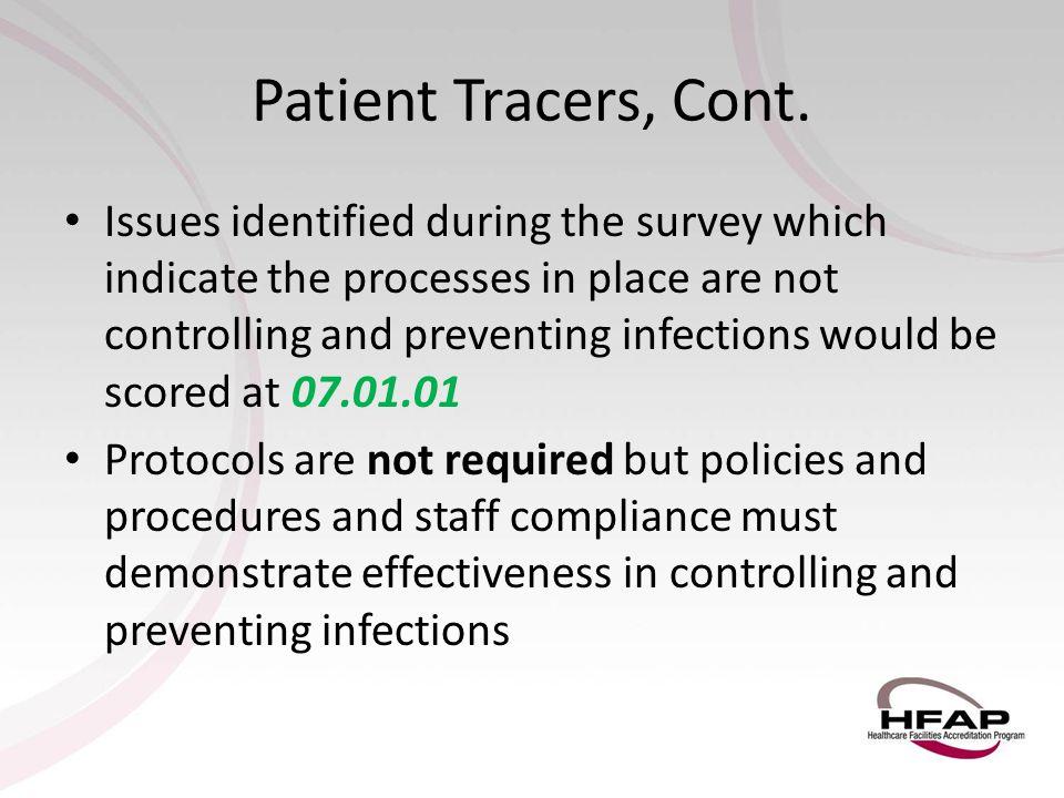 Patient Tracers, Cont.