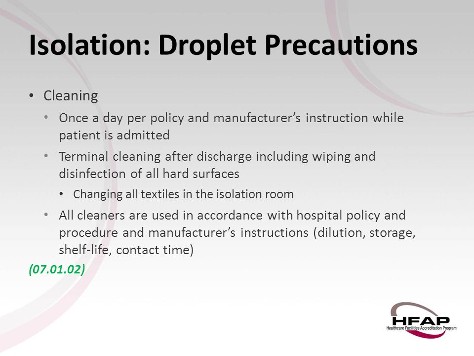 Isolation: Droplet Precautions