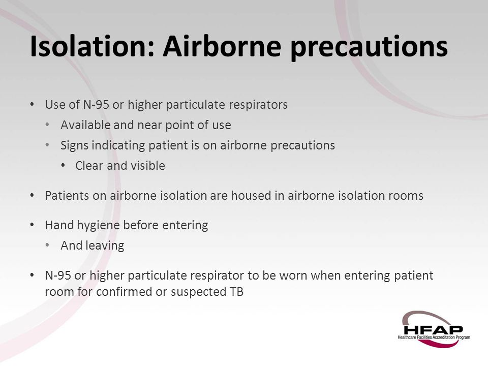 Isolation: Airborne precautions