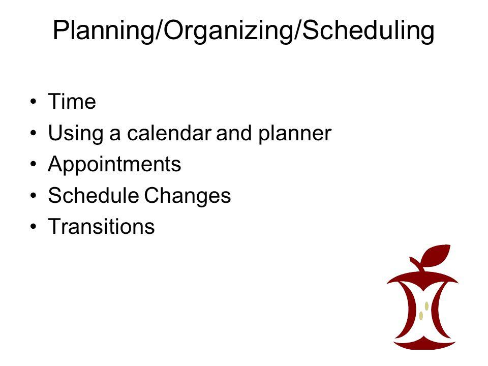 Planning/Organizing/Scheduling