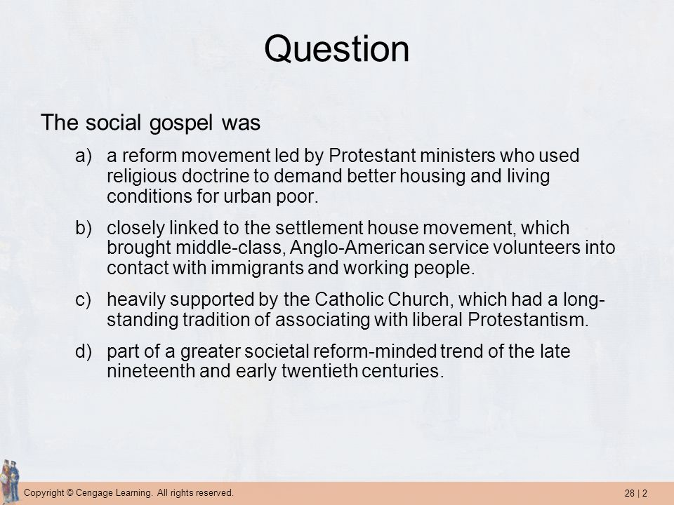 Question The social gospel was
