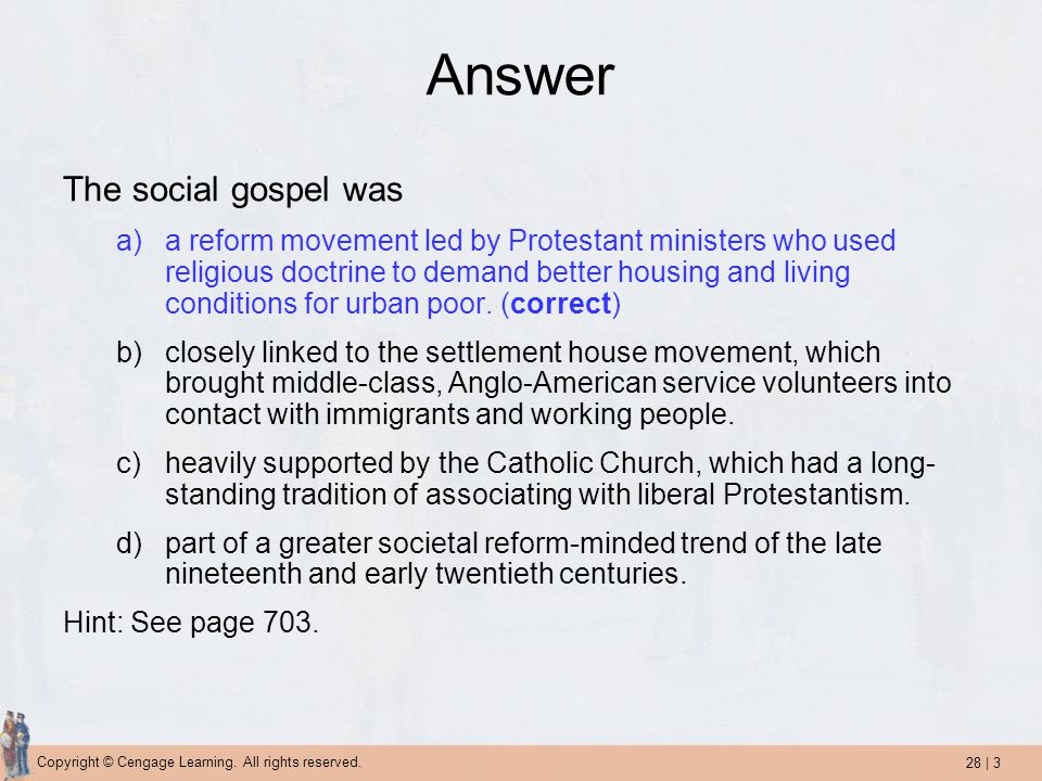 Answer The social gospel was