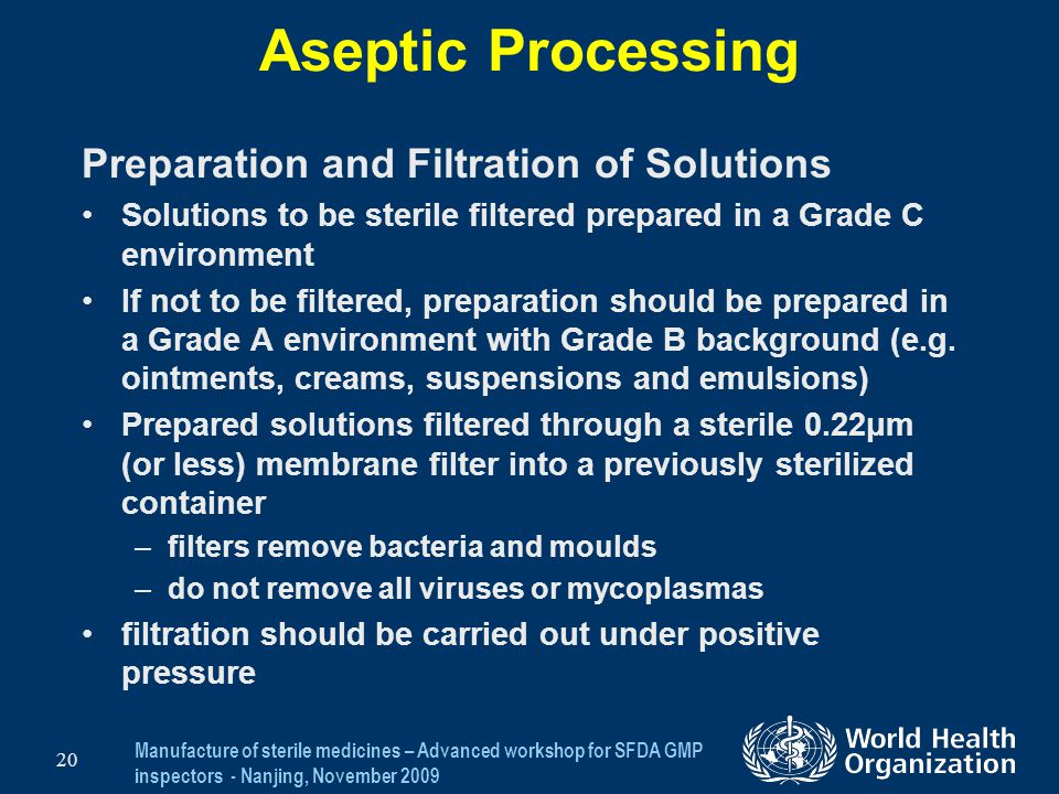 Aseptic Processing Preparation and Filtration of Solutions