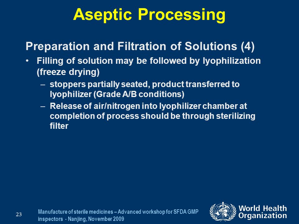 Aseptic Processing Preparation and Filtration of Solutions (4)