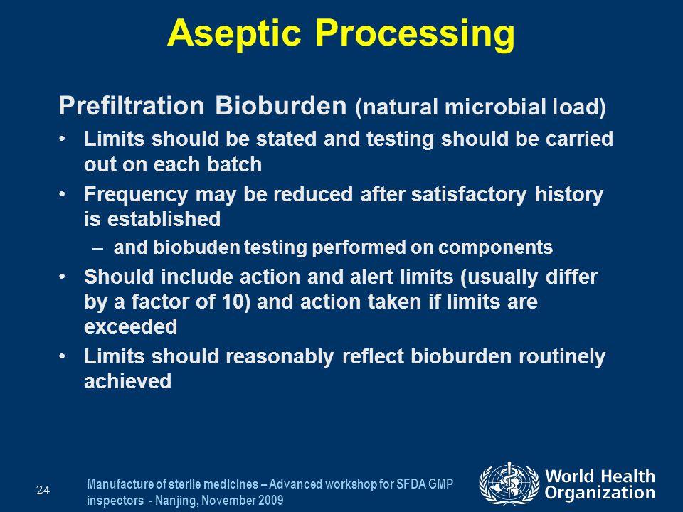 Aseptic Processing Prefiltration Bioburden (natural microbial load)