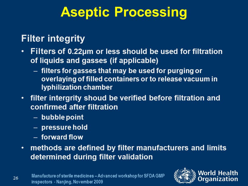Aseptic Processing Filter integrity