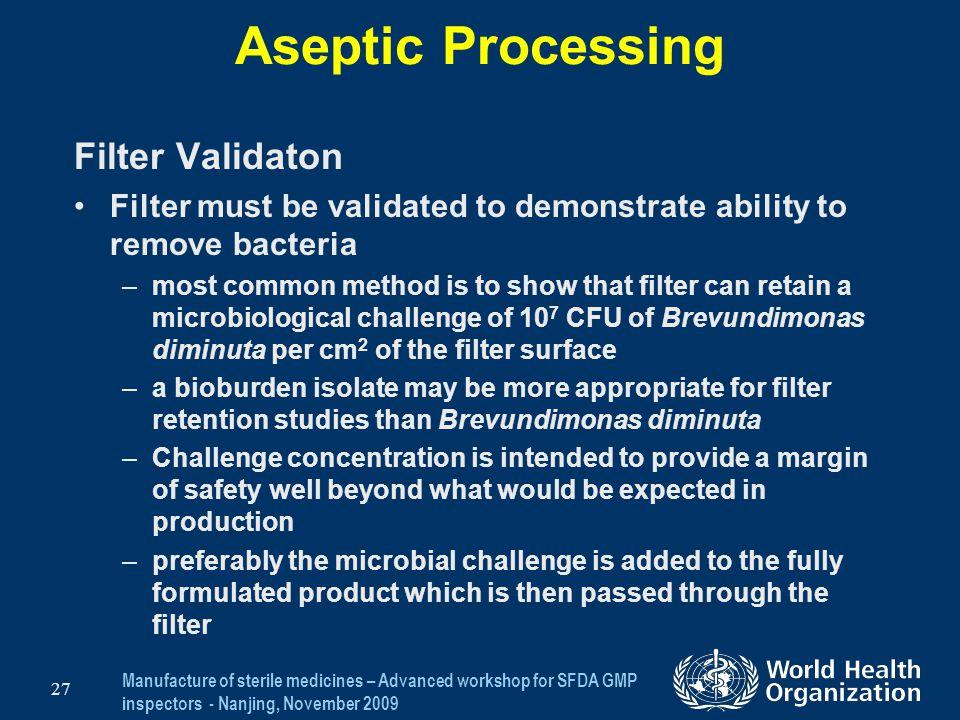 Aseptic Processing Filter Validaton