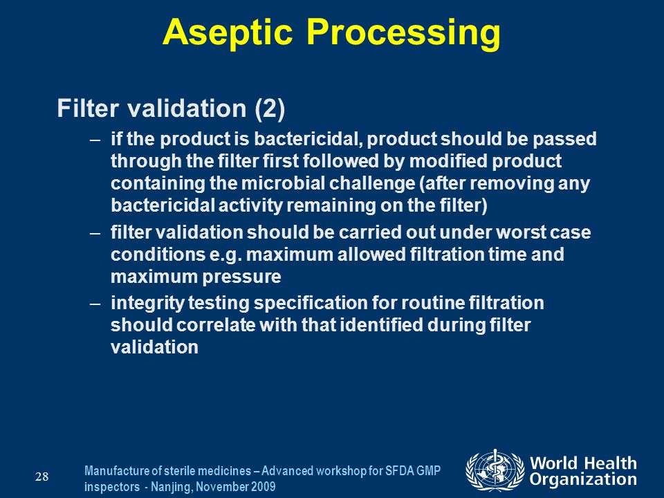 Aseptic Processing Filter validation (2)