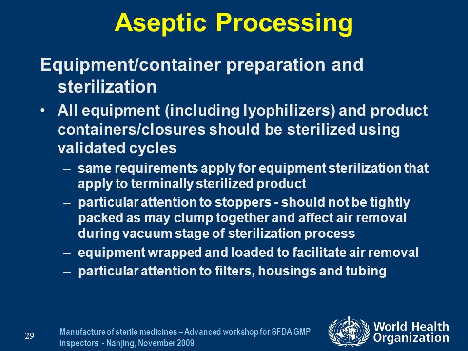 Aseptic Processing Equipment/container preparation and sterilization