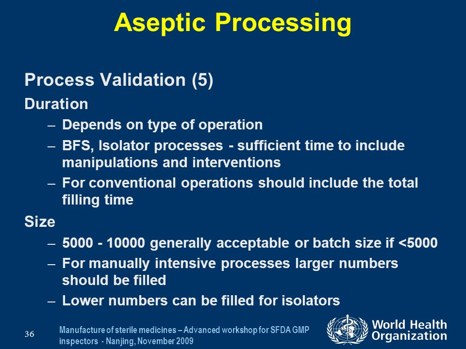 Aseptic Processing Process Validation (5) Duration Size