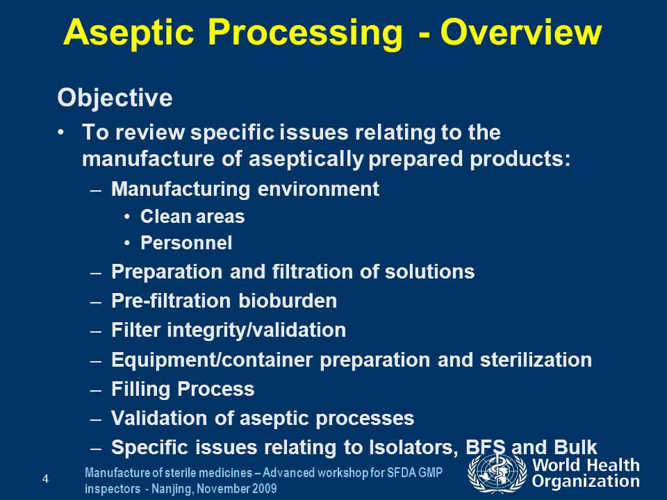Aseptic Processing - Overview