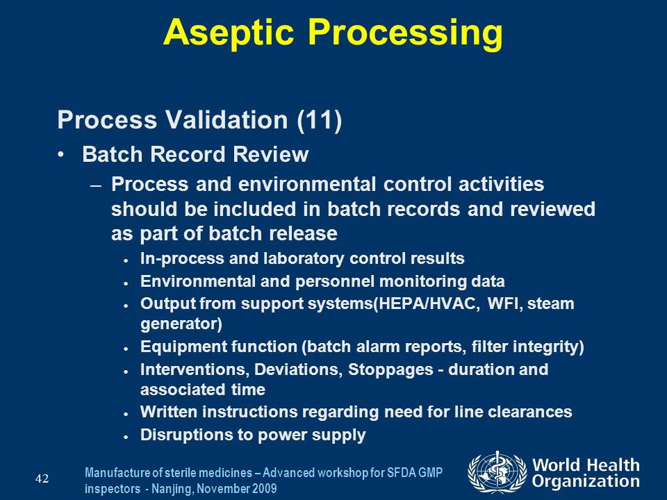 Aseptic Processing Process Validation (11) Batch Record Review