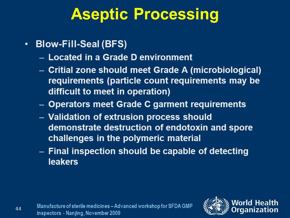 Aseptic Processing Blow-Fill-Seal (BFS)