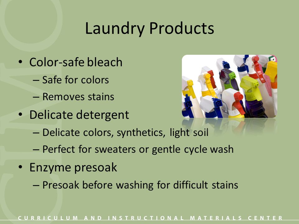 Laundry Products Color-safe bleach Delicate detergent Enzyme presoak