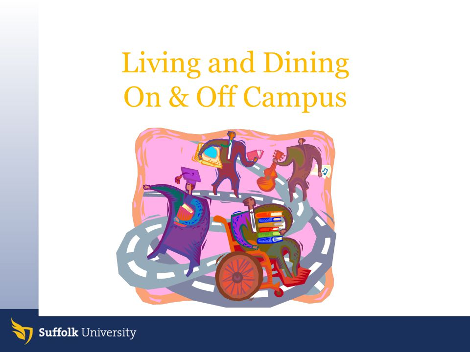 Living and Dining On & Off Campus