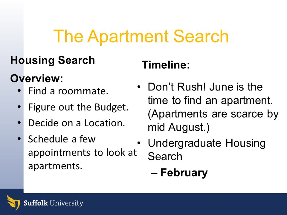 The Apartment Search Housing Search Overview: Timeline: