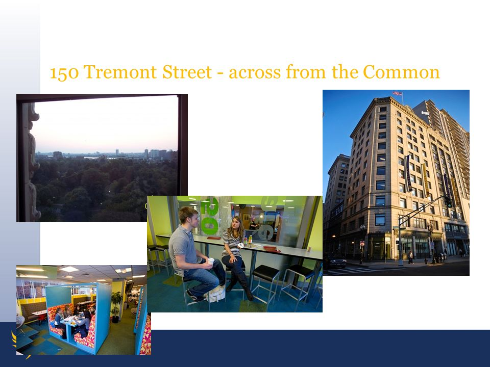 150 Tremont Street - across from the Common