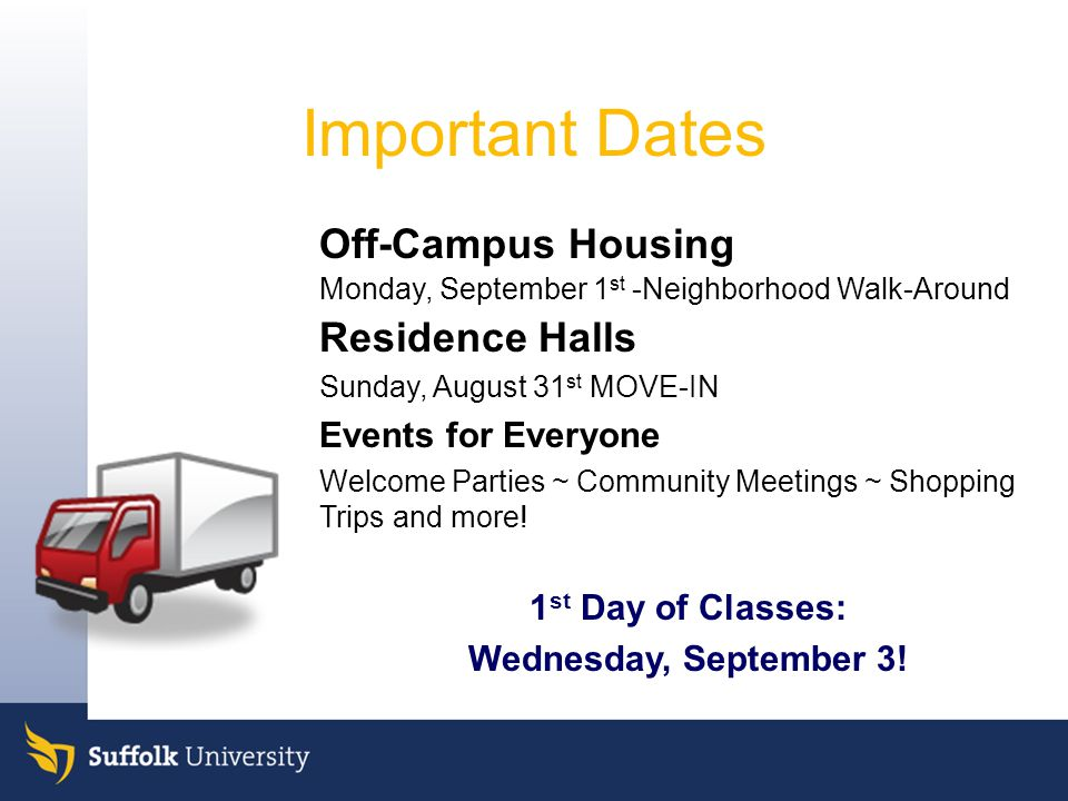 Important Dates Off-Campus Housing Residence Halls Events for Everyone