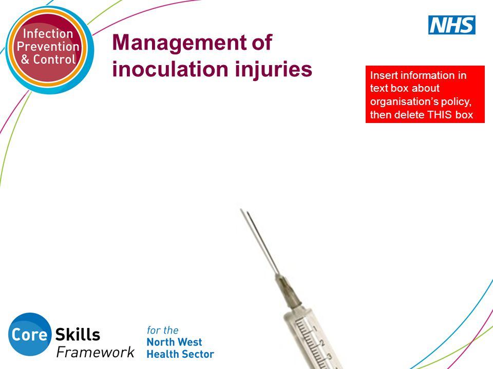 Management of inoculation injuries