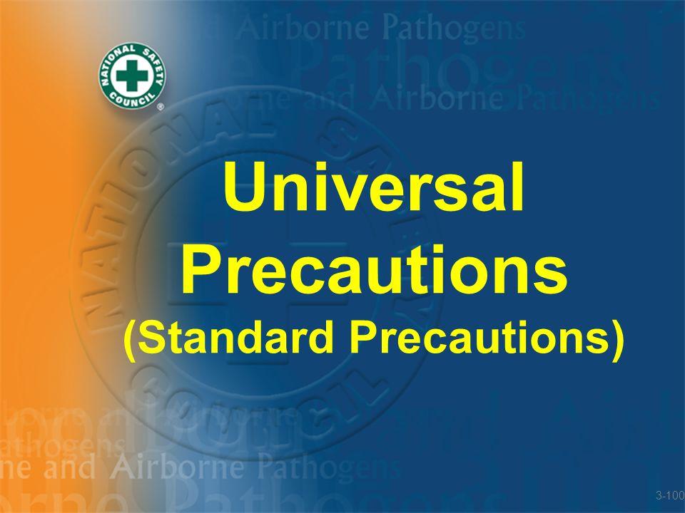 Universal Precautions (Standard Precautions)