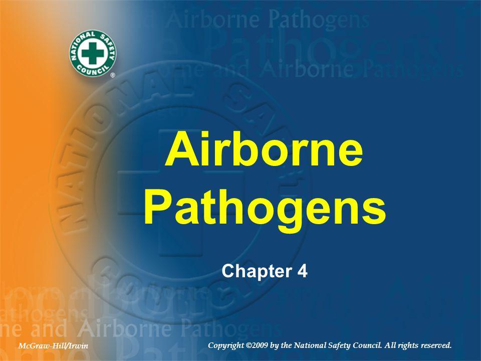Airborne Pathogens Chapter 4 McGraw-Hill/Irwin