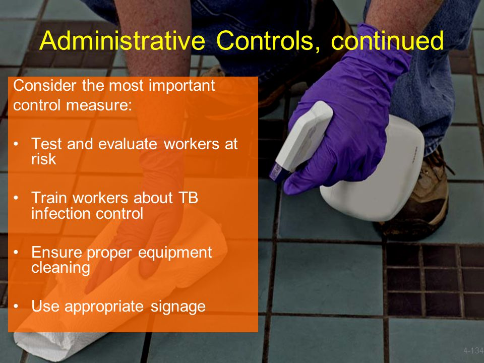 Administrative Controls, continued
