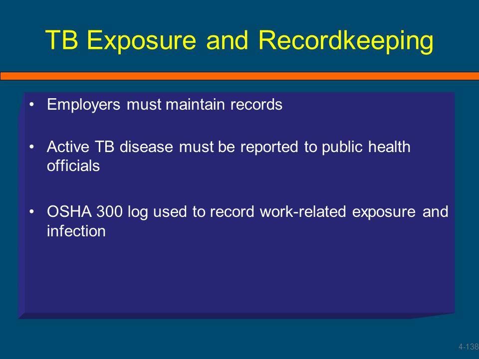 TB Exposure and Recordkeeping