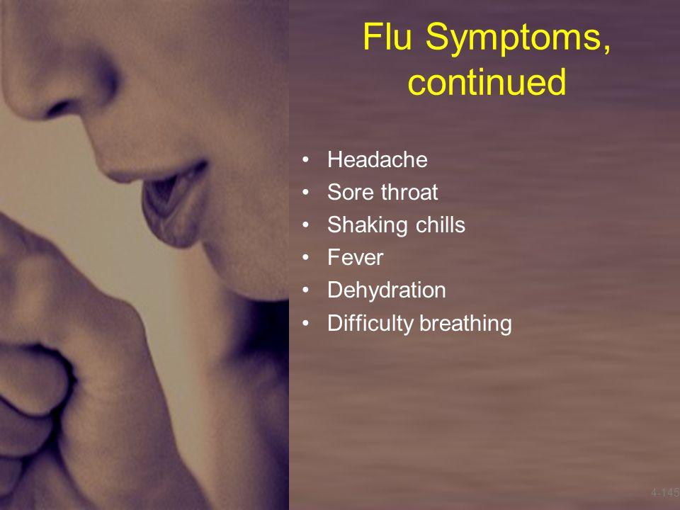 Flu Symptoms, continued