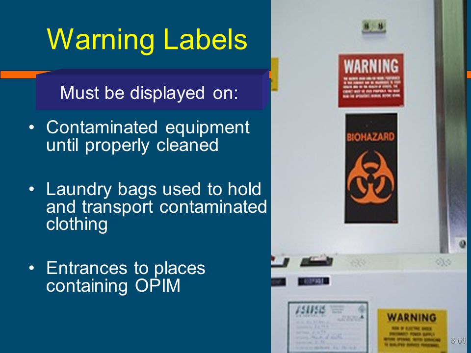 Warning Labels Must be displayed on: