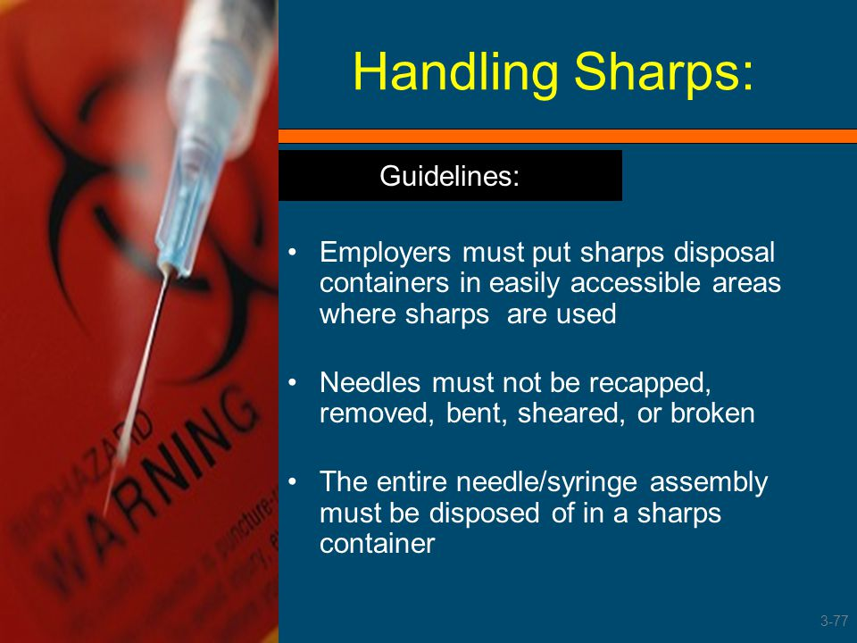 Handling Sharps: Guidelines: Guidelines: