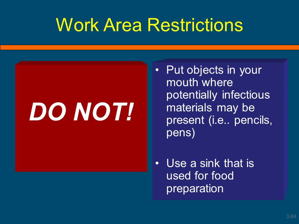 Work Area Restrictions