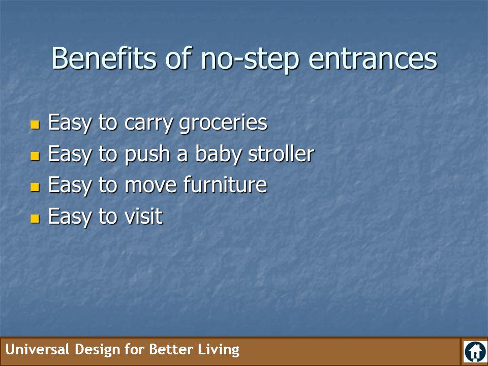 Benefits of no-step entrances