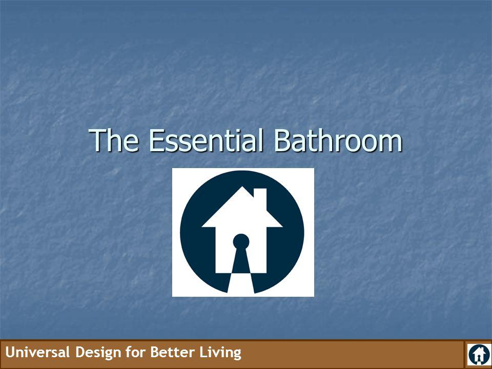 The Essential Bathroom