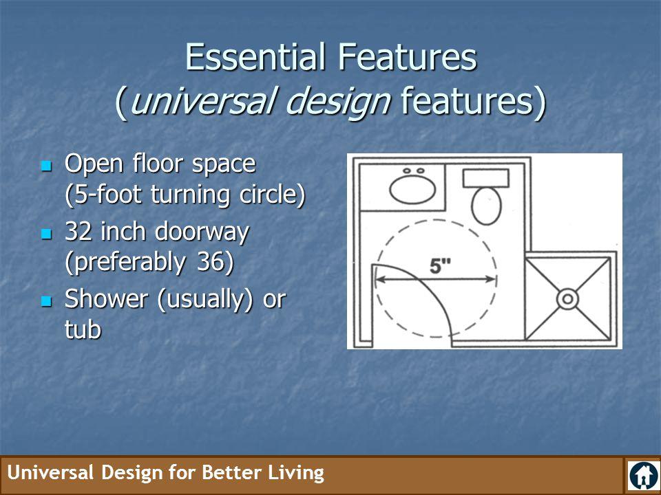 Essential Features (universal design features)