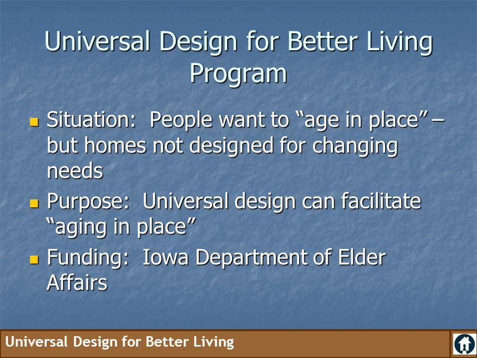 Universal Design for Better Living Program