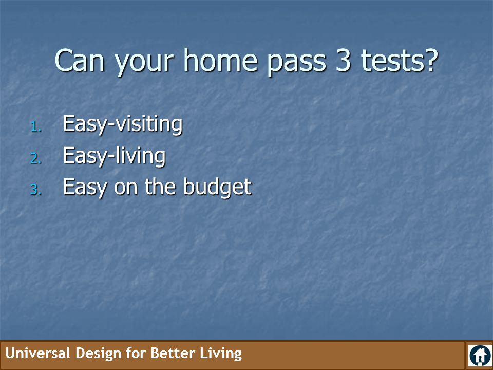 Can your home pass 3 tests