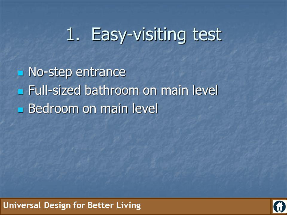 1. Easy-visiting test No-step entrance