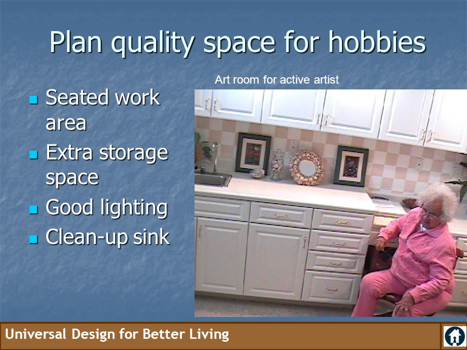 Plan quality space for hobbies