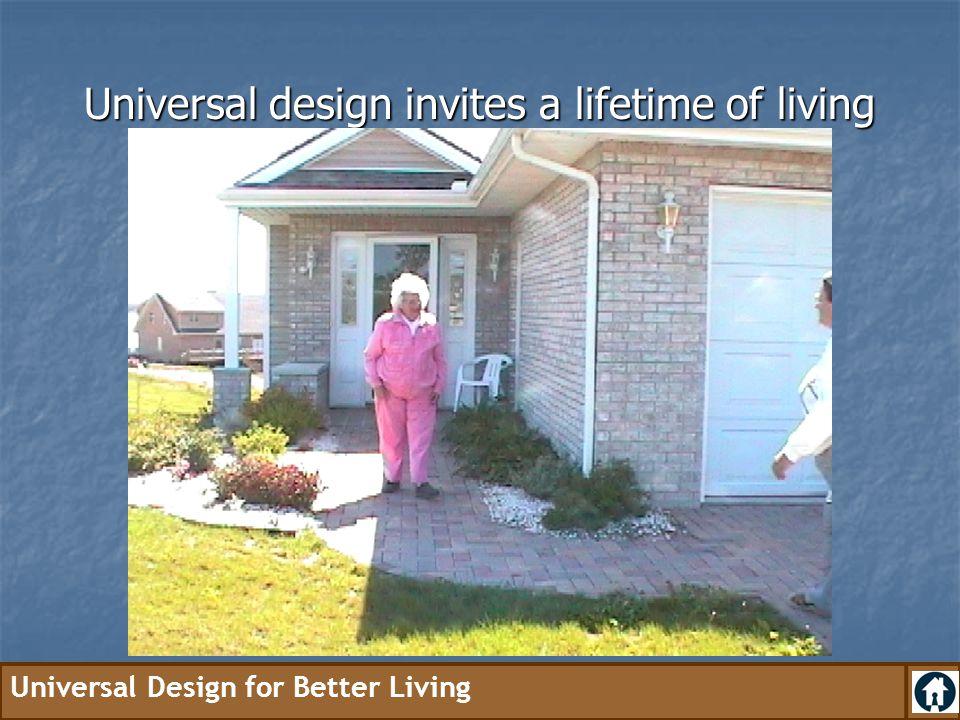 Universal design invites a lifetime of living