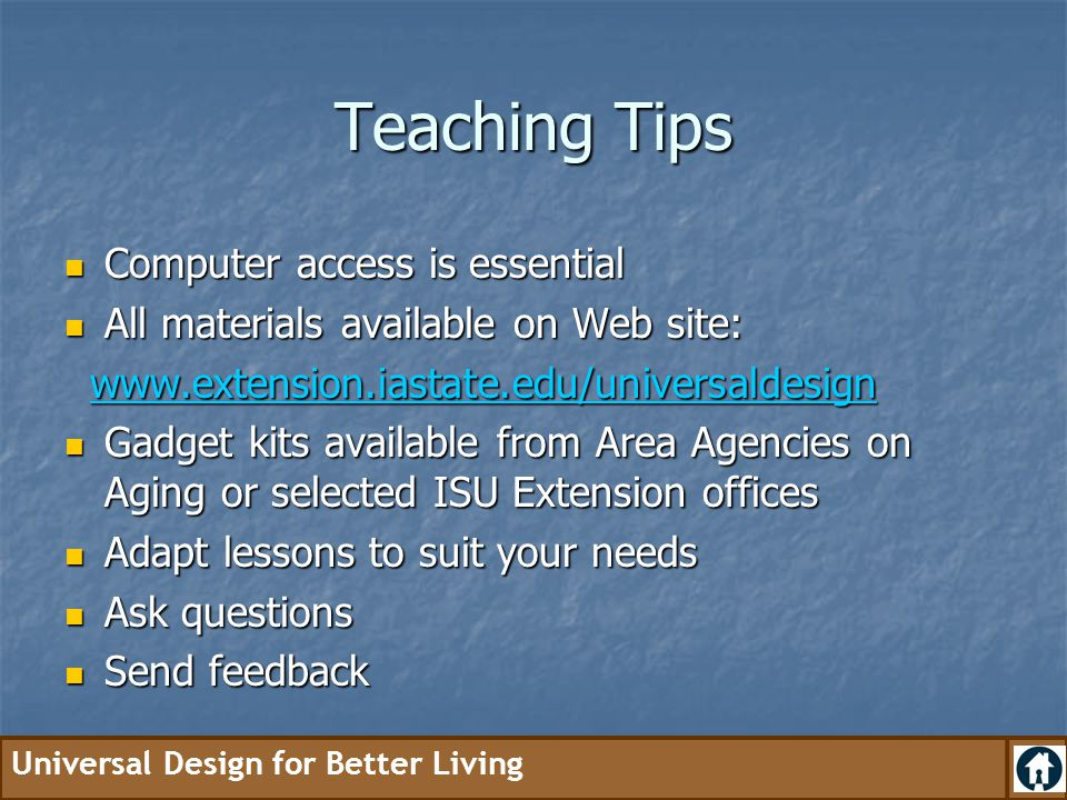 Teaching Tips Computer access is essential