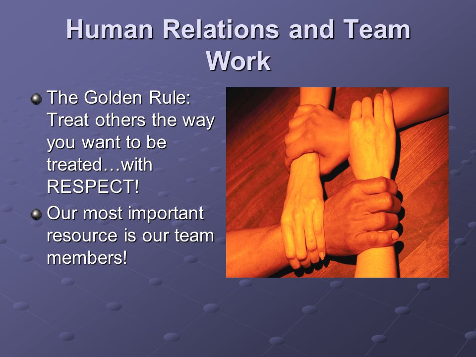 Human Relations and Team Work