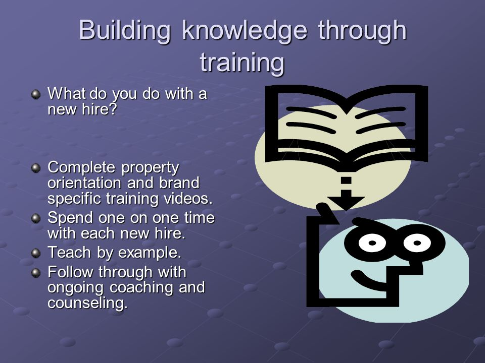 Building knowledge through training