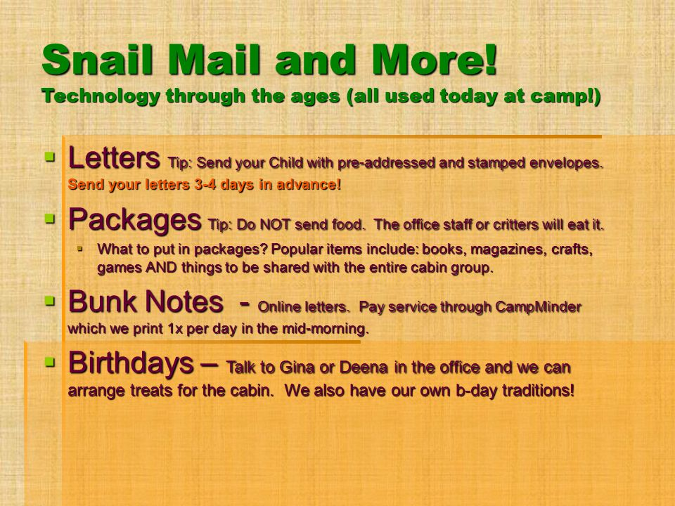 Snail Mail and More! Technology through the ages (all used today at camp!)